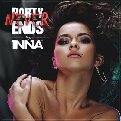 Inna – Party Never Ends (Deluxe Edition) (2013) gratis