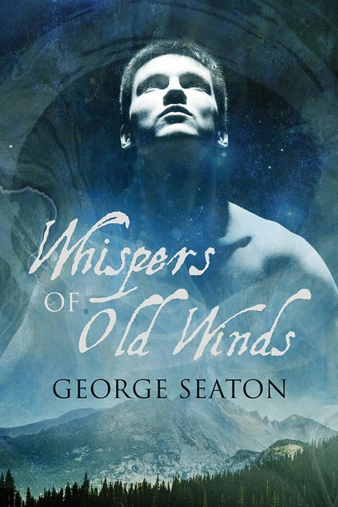 George Seaton - Whispers of Old Winds Cover