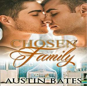 Austin Bates - Chosen Family