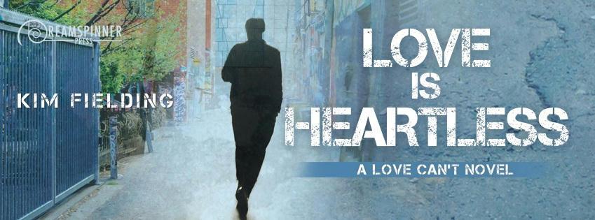 Kim Fielding - Love Is Heartless Banner