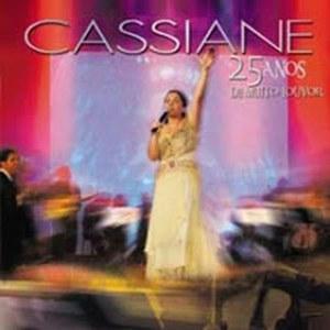 Cassiane - 25 anos de muito louvor - (Ao Vivo) - (Audio do DVD) 2006