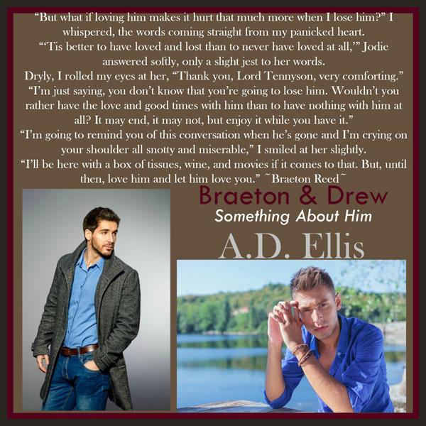 A.D. Ellis - Braeton & Drew Something About Him Teaser 04
