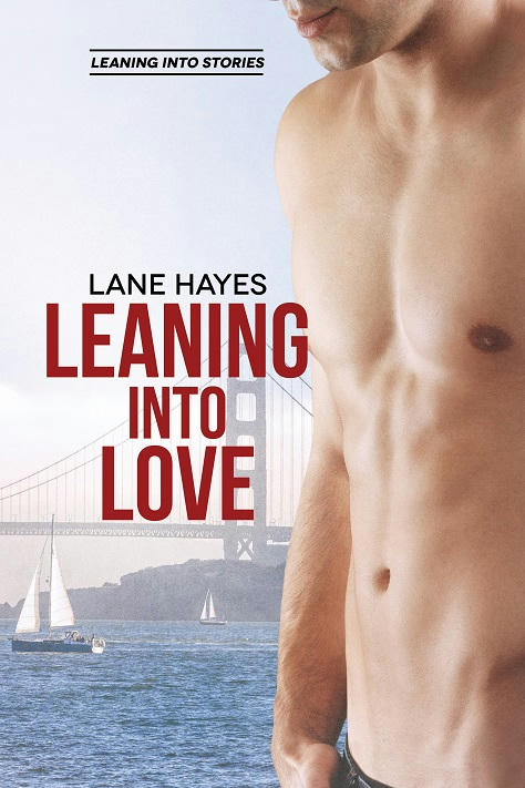 Lane Hayes - Leaning Into Love Cover