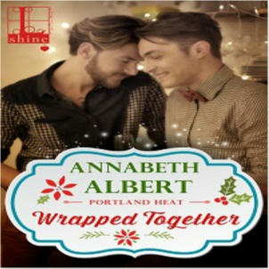 Annabeth Albert - Wrapped Together Square