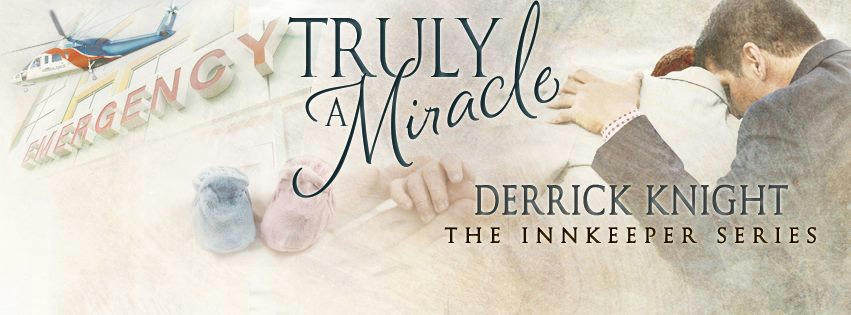 Derrick Knight - Truly A Miracle Banner