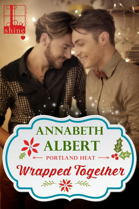 Annabeth Albert - Wrapped Together Cover