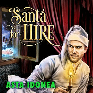 Asta Idonea - Santa for Hire Square gif