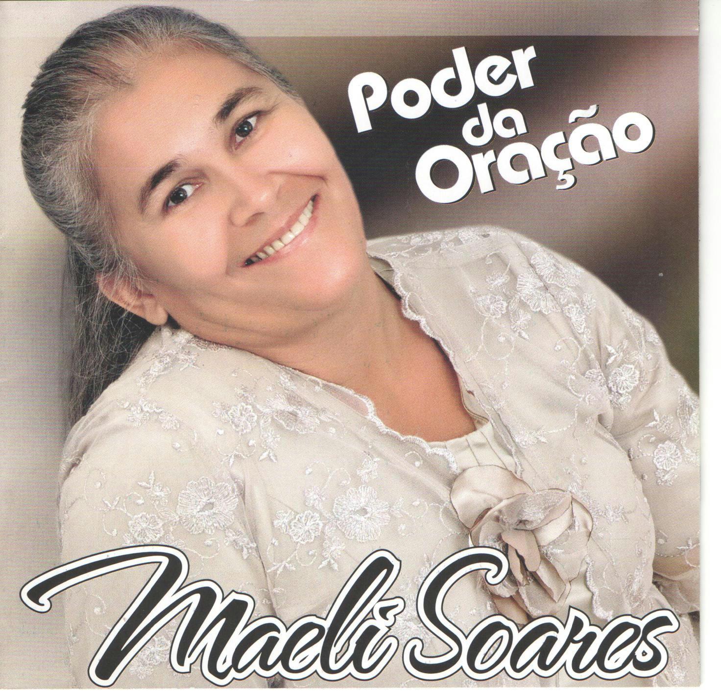 Maeli Soares - Poder da Oração 2013