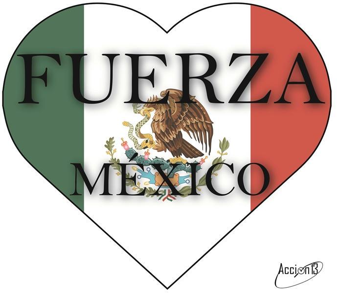 México, estas en nuestros pensamientos, sigue adelante y levántate como el faro de luz y fuerza que siempre has sido para las Américas