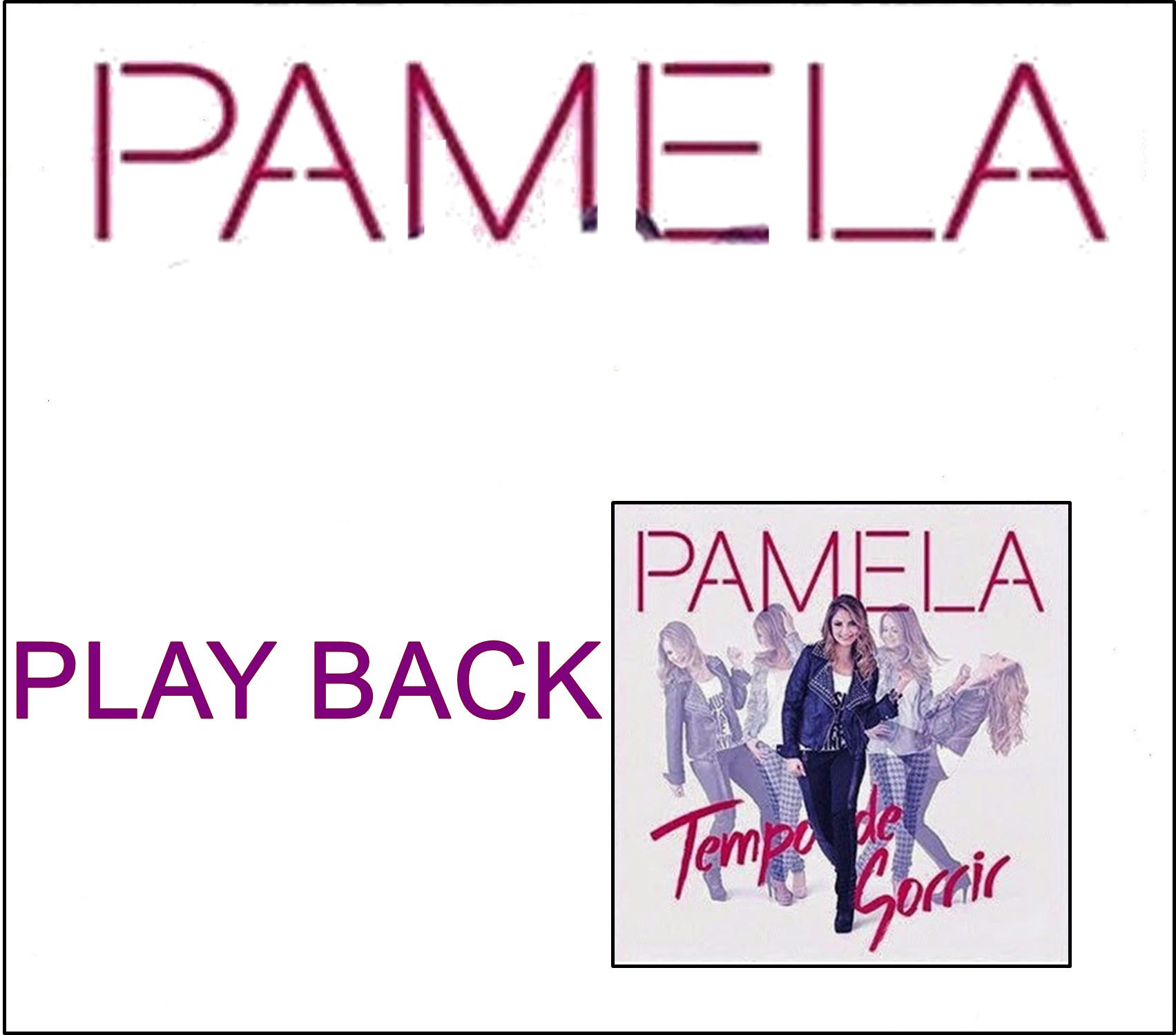 Pamela - Tempo de Sorrir - Playback 2014