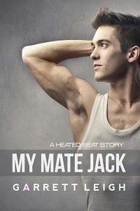 Garrett Leigh - My Mate Jack s