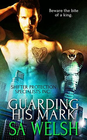 S.A. Welsh - Guarding His Mark Cover