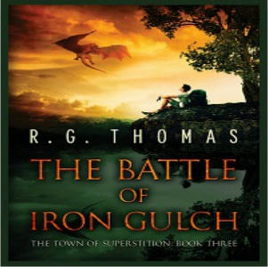 R.G. Thomas - The Battle of Iron Gulch Square