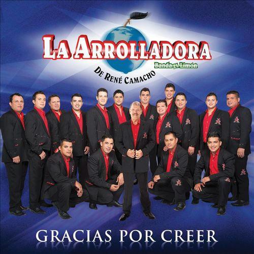 La Arrolladora Banda El Limon - Gracias por Creer (2013)