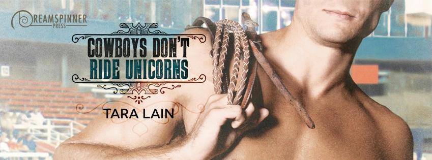 Tara Lain - Cowboys Don't Ride Unicorns Banner
