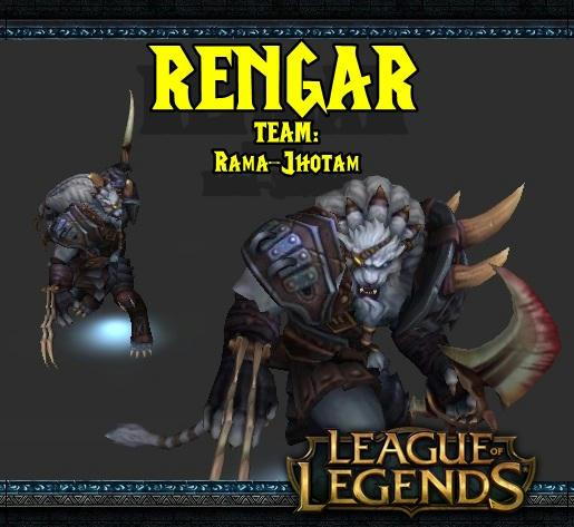 [LoL] Rengar  - By Team Rama-JhOtAm 1eb9d046ckkhvu6fg