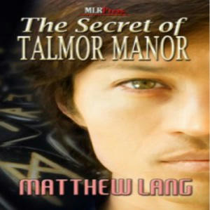 Matthew Lang - The Secret of Talmor Manor Square