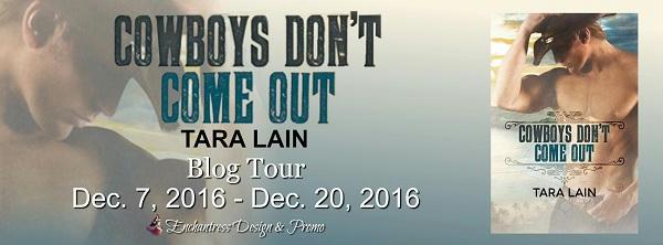 Tara Lain - Cowboys Don't Come Out BT Banner