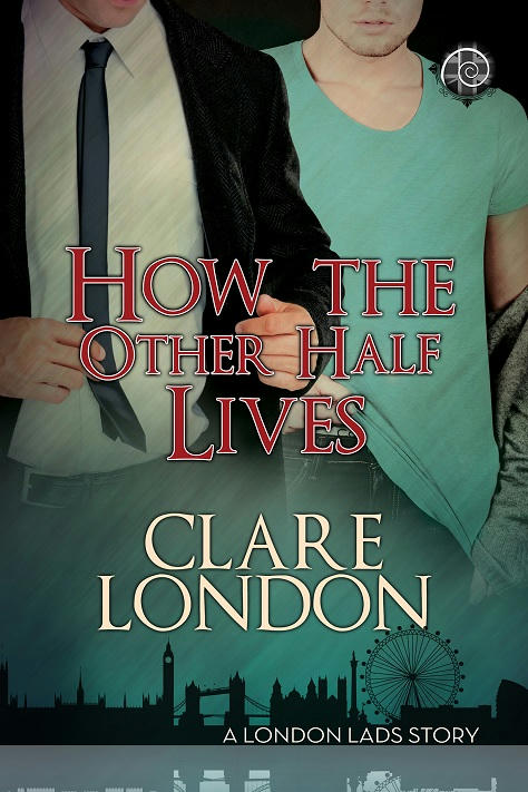 Clare London - How The Other Half Live Cover