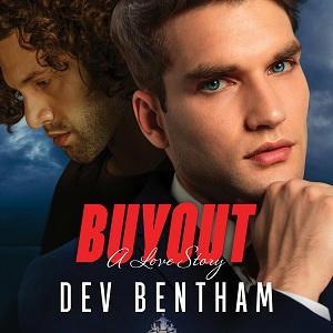 Dev Bentham - Buyout A Love Story Square