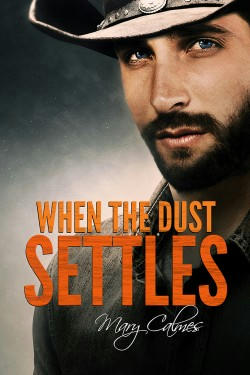 Mary Calmes - When The Dust Settles Cover