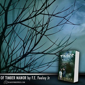 F.E. Feeley Jr - The Haunting of Timber Manor Square 1