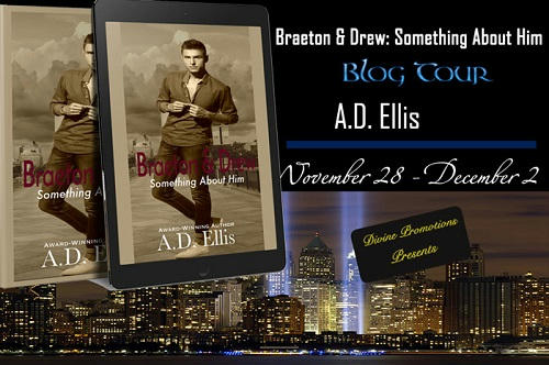 A.D. Ellis - Braeton & Drew Something About Him BT Banner