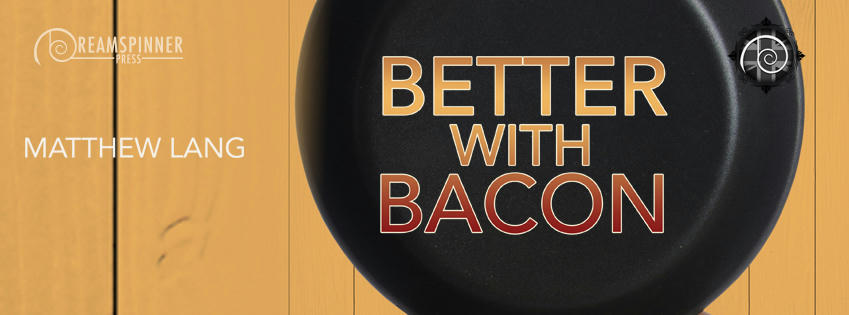 Matthew Lang - Better With Bacon Banner