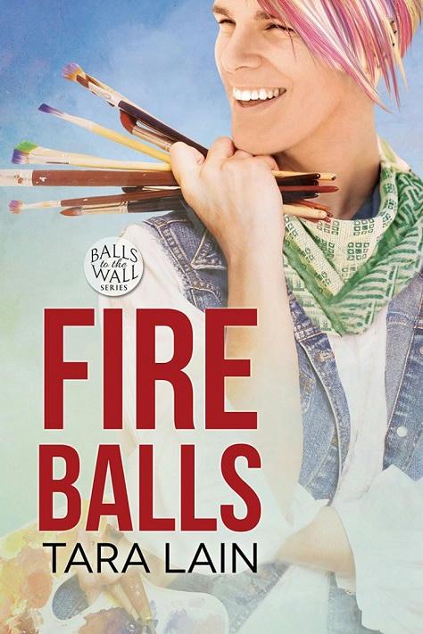 Tara Lain - Fire Balls Cover