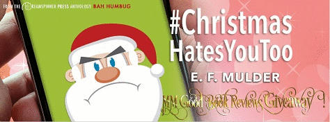 E.F. Mulder - #Christmas Hates You Too Banner gif