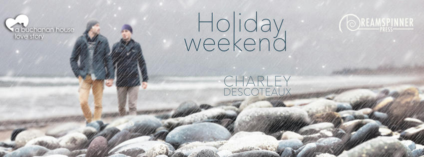 Charley Descoteaux - Holiday Weekend Banner