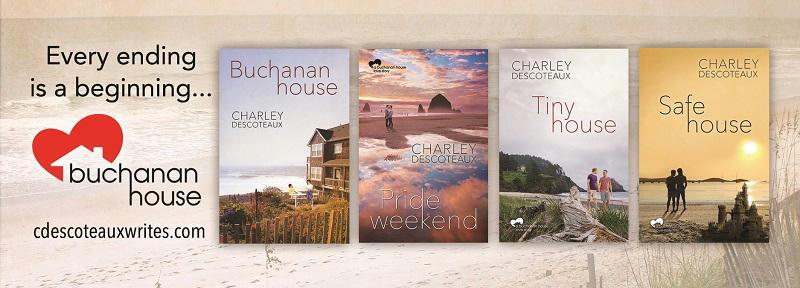 Charley Descoteaux - Buchanan House series banner