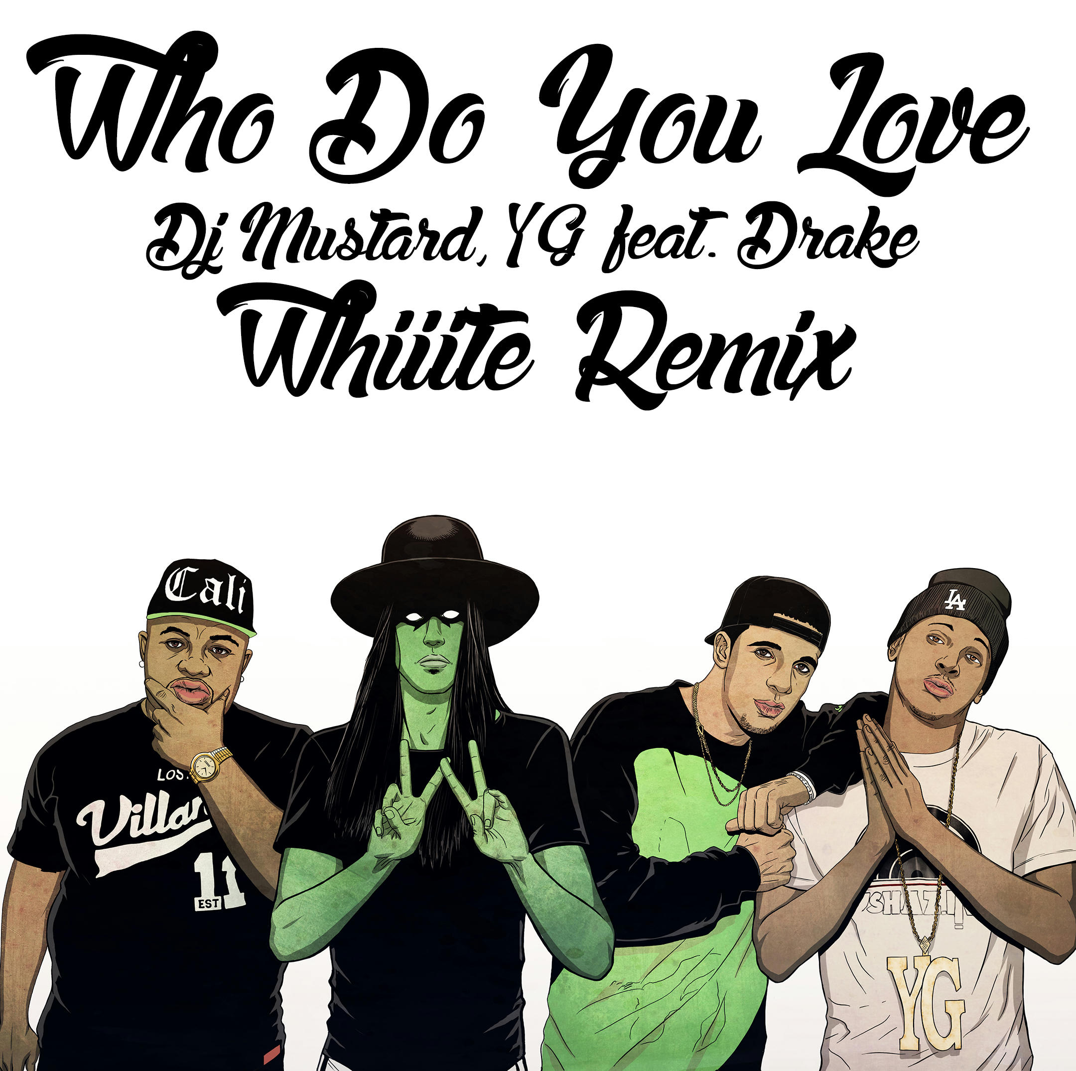 Whiiite YG ft  Drake - Who Do You Love  Whiiite s Future1Hundred Remix    Yg Drake Who Do You Love