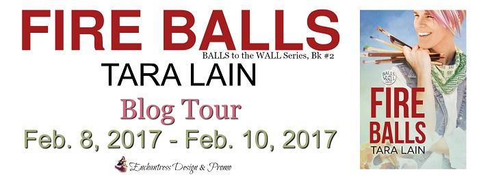 Tara Lain - Fire Balls BT Banner