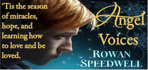 Rowan Speedwell - Angel Voices Banner 1