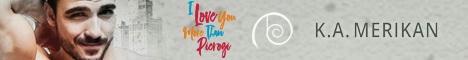 K.A. Merikan - I Love You More Than Pierogi Header Banner
