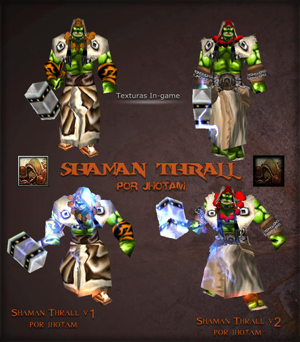 Thrall 'S Warchief/Shaman _Por Jhotam Gcxd2hqika9j3enfg