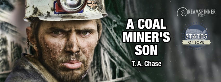 T.A. Chase - A Coal Miner's Son Banner