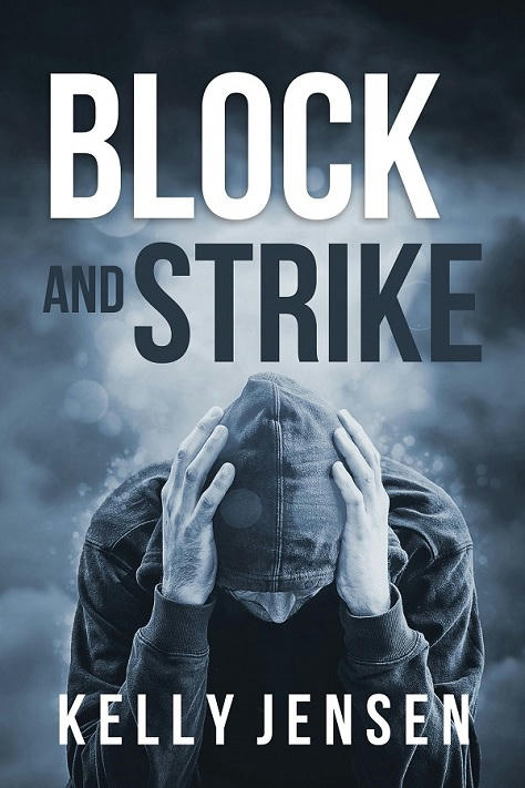 Kelly Jensen - Block and Strike Cover
