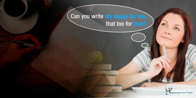 Write me an essay free