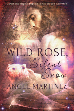 Angel Martinez - Wild Rose, Silent Snow Cover
