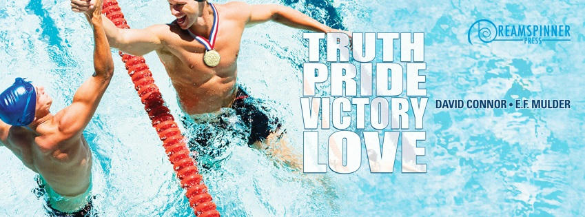 David Connor & E.F. Mulder - Truth, Pride, Victory, Love Banner
