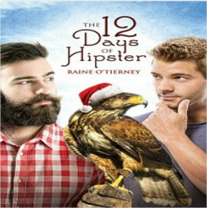 Raine O'Tierney - The 12 Days of Hipster Square