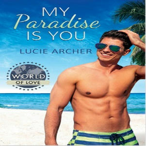 Lucie Archer - My Paradise is You Square