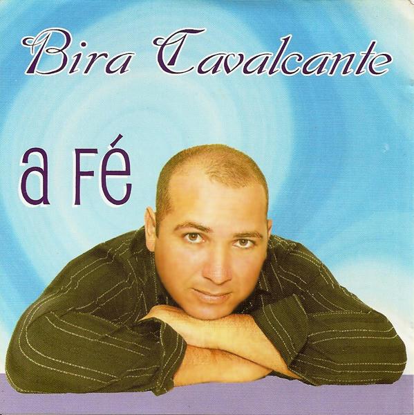 Bira Cavalcante - A F�