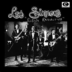 Los Sinners - Rebelde Radioactivo