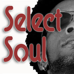 The Select Soul Show