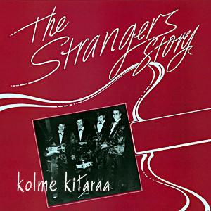 Strangers - Kolme Kitaara