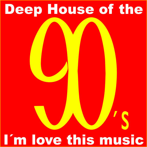 el blog de pepone deep house of the 90 s For90s Deep House