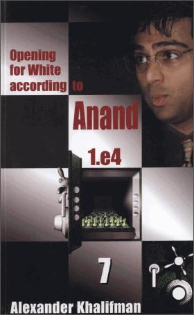Alexander Khalifman - Opening for White According to Anand 1.e4 F0850e55b99e2bbdfaf254782ff270c88312ab245123f96384ff2f84d35656046g